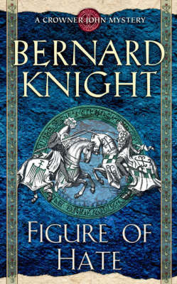 Figure of Hate by Bernard Knight