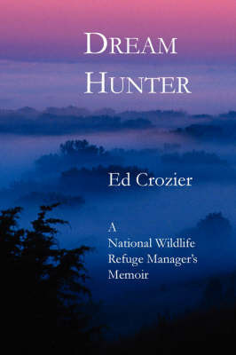 Dream Hunter by Edward, S. Crozier