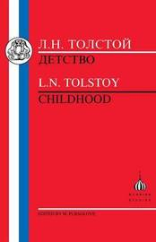 Childhood by L.N. Tolstoy