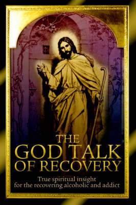 The God Talk of Recovery by Alferi