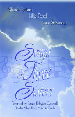 Songs of Three Sisters by Sharon Jenkins