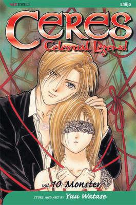Ceres: Celestial Legend, Vol. 10 by Yuu Watase