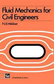 Fluid Mechanics for Civil Engineers by N B Webber image