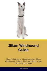Silken Windhound Guide Silken Windhound Guide Includes by Ian Watson image
