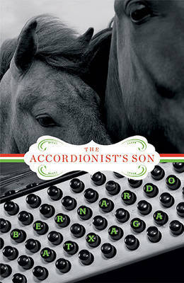 The Accordionist's Son by Bernardo Atxaga