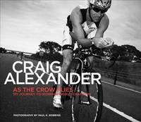 As the Crow Flies by Craig Alexander