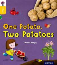 Oxford Reading Tree inFact: Oxford Level 5: One Potato, Two Potatoes by Teresa Heapy