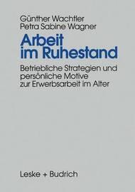 Arbeit Im Ruhestand by Gunther Wachtler
