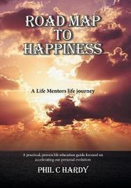 Road Map to Happiness by Phil C Hardy image