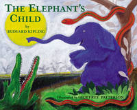 The Elephant's Child by Rudyard Kipling image