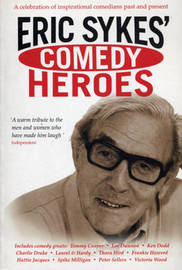 Eric Sykes' Comedy Heroes by Eric Sykes image