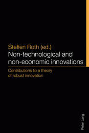 Non-technological and non-economic innovations by Steffen Roth