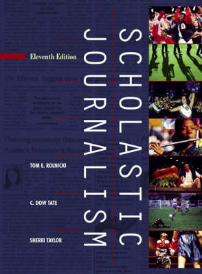 Scholastic Journalism by Thomas Rolnicki