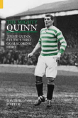 The Mighty Quinn by David W. Potter