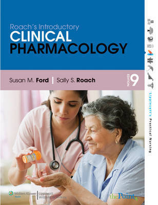 Pharmacology for Health Professionals: AND Smarthinking Online Tutoring Service by Sally S Roach