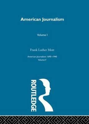 American Journalism: Pt. 1 by Alfred McClung Lee