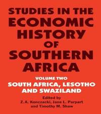 Studies in the Economic History of Southern Africa: Volume 2 by Z.A. Konczacki