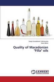Quality of Macedonian Filla Oils by Kostadinovic Velickovska Sanja