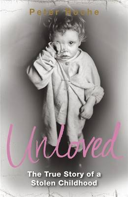 Unloved by Peter Roche