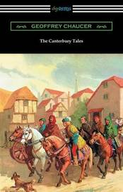 The Canterbury Tales (Annotated with a Preface by D. Laing Purves) by Geoffrey Chaucer