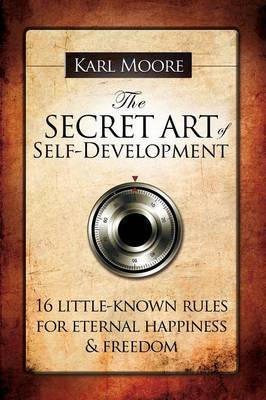 The Secret Art of Self-Development by Karl Moore image