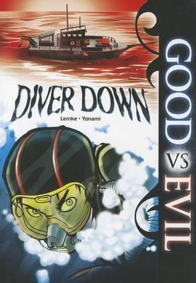 Diver Down (Good vs Evil) by Donald Lemke