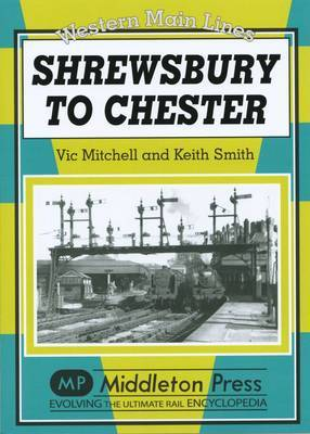 Shrewsbury to Chester by Vic Mitchell image