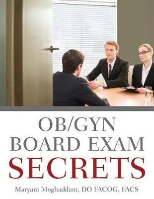 Ob/GYN Board Exam Secrets by Maryam Moghaddam image