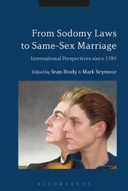 From Sodomy Laws to Same-Sex Marriage