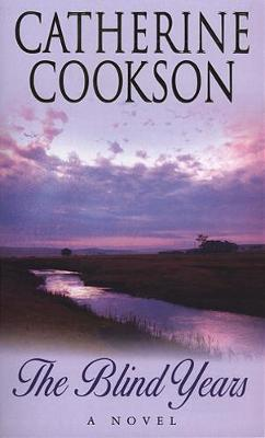 The Blind Years by Catherine Cookson Charitable Trust image