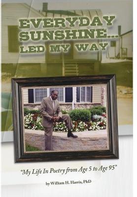 Everyday Sunshine by Phd William H Harris image