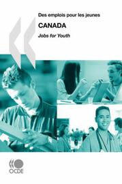 Des Emplois Pour Les Jeunes/Jobs for Youth Canada by OECD Publishing