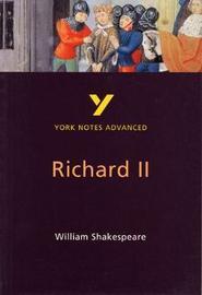 Richard II: York Notes Advanced by N Keeble