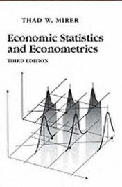 Economic, Statistics and Econometrics by Thad W. Mirer image