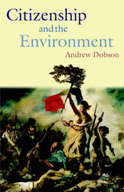 Citizenship and the Environment by Andrew Dobson image