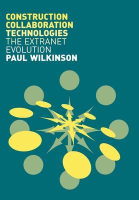 Construction Collaboration Technologies by Paul Wilkinson image