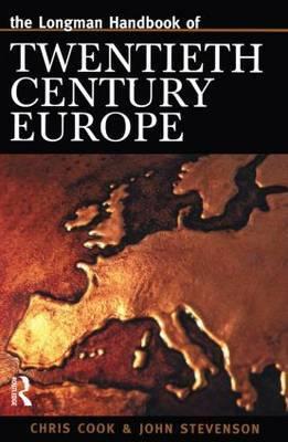 Longman Handbook of Twentieth Century Europe by Chris Cook
