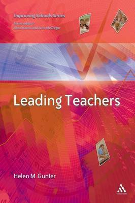 Leading Teachers by Helen Gunter image