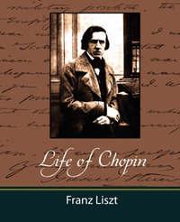 Life of Chopin by Liszt Franz Liszt image