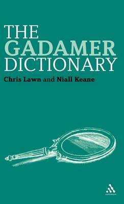The Gadamer Dictionary by Chris Lawn image