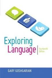 Exploring Language by Gary Goshgarian