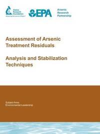 Assessment of Arsenic Treatment Residuals by T. Kramer