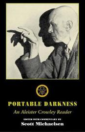 Portable Darkness by Aleister Crowley