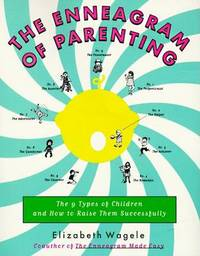 The Enneagram of Parenting by Elizabeth Wagele