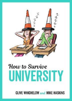 How to Survive University by Mike Haskins image