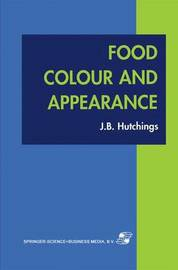 Food Colour and Appearance by John B. Hutchings