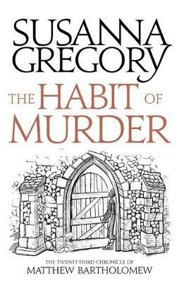 The Habit of Murder by Susanna Gregory image