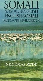 Somali-English / English-Somali Dictionary & Phrasebook by Nicholas Awde image