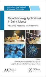 Nanotechnology Applications in Dairy Science