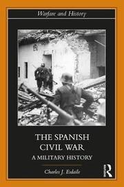 The Spanish Civil War by Charles J. Esdaile
